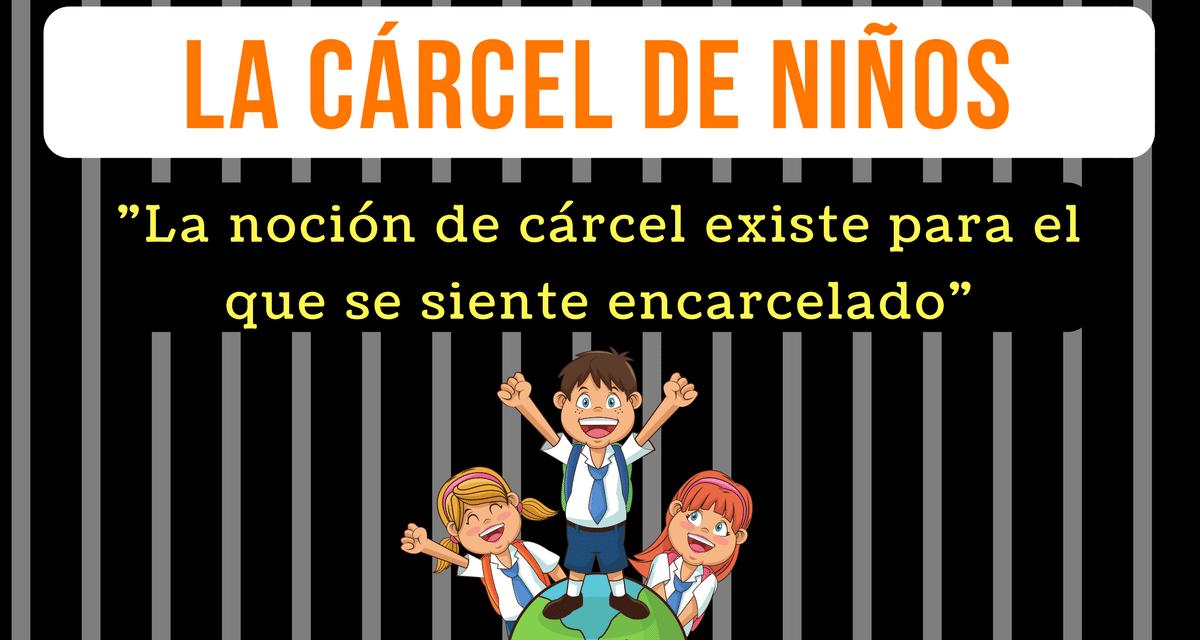 La cárcel de niños
