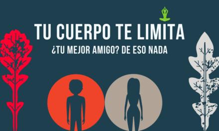 Tu cuerpo te limita