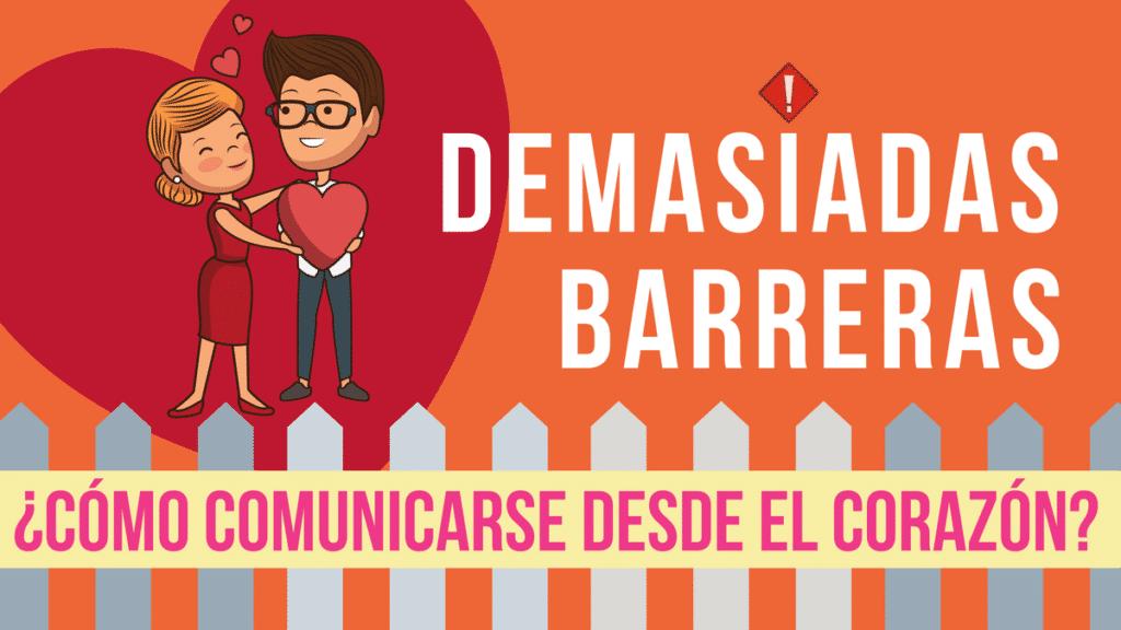 Como comunicarse desde el corazón