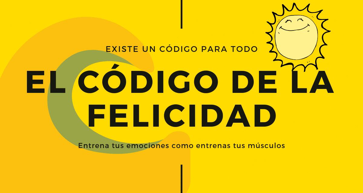 EL CÓDIGO DE LA FELICIDAD