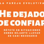 0003-HE DEJADO DE CONFIAR
